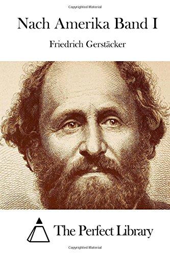 Read Online Nach Amerika Band I (Perfect Library) (German Edition) pdf epub