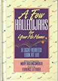 A Few Hallelujahs for Your Ho Hums, Mary Hollingsworth, 0915720728