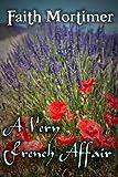 A Very French Affair (Affair Series Book 1)
