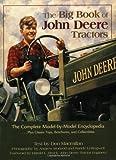 The Big Book of John Deere Tractors, Don MacMillan, 0896587401