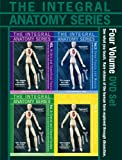 Integral Anatomy Series 4 DVD Set - Gil Hedly Presents Whole Body Dissection of the Skin, Superficial, Deep, Muscle, Cranial Fascia, Viscera & Visceral Fasciae