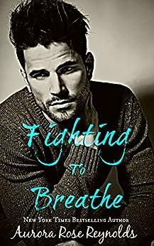 Fighting to breathe by [Reynolds, Aurora Rose]