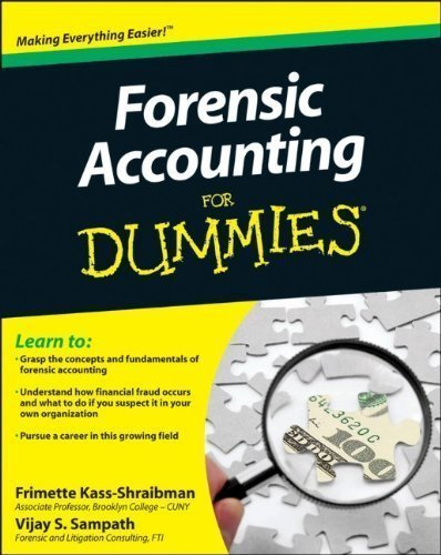 Forensic Accounting For Dummies by Kass-Shraibman, Frimette Published by For Dummies 1st (first) edition (2011) Paperback