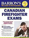 Barron's Canadian Firefighter Exams