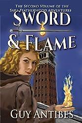 Sword & Flame: The Sara Featherwood Adventures ~ Volume Two
