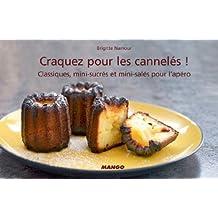 Craquez pour les cannelés ! (Craquez...) (French Edition)