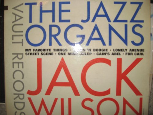 (The Jazz Organs -Jack Wilson -Rare Jazz LP)