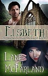 Elsbeth: The Daughters of Alastair MacDougall ~ Book 4