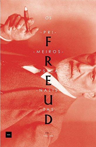 Os primeiros psicanalistas: Atas da Sociedade Psicanalítica de Viena 1906-1908