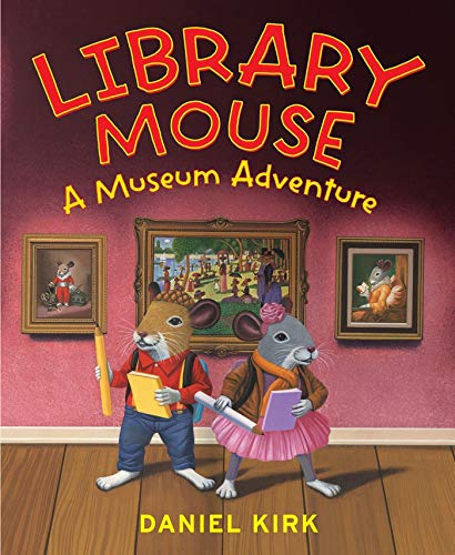 Image of Library Mouse: A Museum Adventure