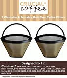 2 Cuisinart Washable & Reusable GTF Gold Tone Coffee Filters, Fits Cuisinart Models DDC-2600, DCC-2700, DCC-1100, DCC-1150, DCC-1200, DCC-1000BK, DTC-975BKN, DCC-750 Series, DCC-1100 Series DCC-1200 Series, DCC-2200, Designed & Engineered by Crucial Coffe