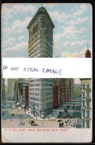 (Original Postcard Circa 1915 Flat Iron Building Manhattan New York City)