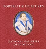 Portrait Miniatures from the National Galleries of Scotland, Stephen Lloyd, 1903278511