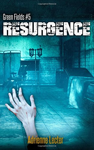 Read Online Green Fields: Resurgence (Volume 5) pdf