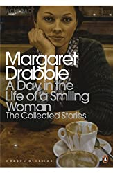A Day in the Life of a Smiling Woman: The Collected Stories (Penguin Modern Classics)