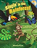Shawnee Press Singin' in the Rainforest (Sing and Learn) CLASSRM KIT Composed by Jill Gallina
