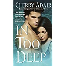In Too Deep (T-FLAC Psi Unit: Night Trilogy Book 4)