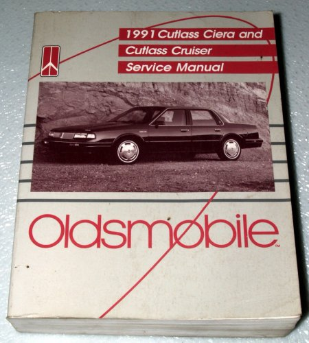 - 1991 Oldsmobile Cutlass Ciera / Cutlass Cruiser Service Manual (Complete Volume)