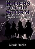 img - for RIDERS ON THE STORM (ALWAYS REMEMBER Book 3) book / textbook / text book