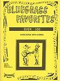 Bluegrass Favorites Song Book Volume #1 for Guitar, Mandolin, and Banjo