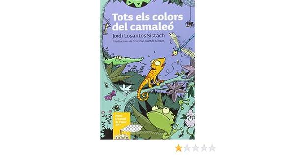 Tots els colors del camaleó: Amazon.es: Jordi Losantos ...