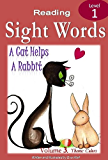 A CAT HELPS A RABBIT: A Sight Words Book (Independent Beginner Readers 3)