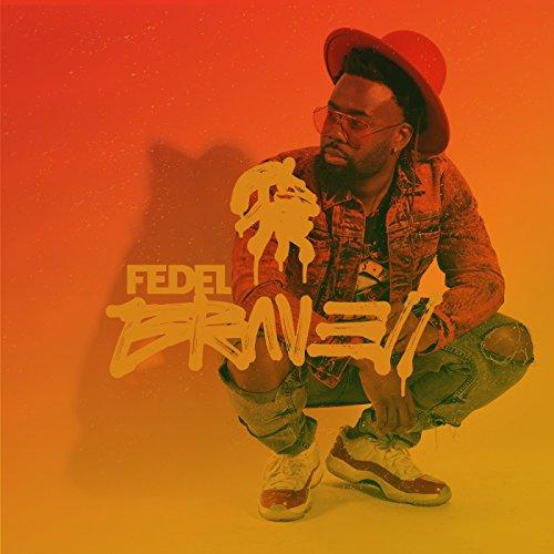Fedel - Brave 2 (2017)