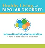 Healthy Living with Bipolar Disorder