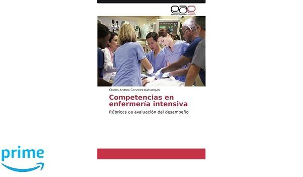 Competencias en enfermería intensiva: Rúbricas de evaluación del ...