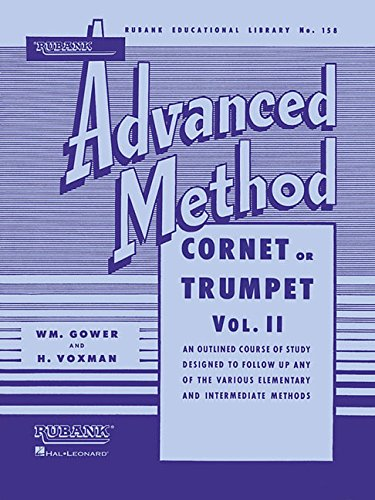 Rubank Advanced Method - Cornet or Trumpet, Vol. 2 (Rubank Educational Library) ()