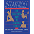 Relaxercise: The Easy New Way to Health and Fitness