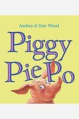 Piggy Pie Po (Board Book) Board book