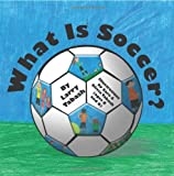 What Is Soccer?, Larry Tabash, 1439239320