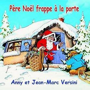 """Afficher """"Père Noël frappe à la porte"""""""