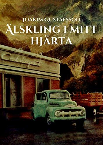 Älskling i mitt hjärta (Swedish Edition)