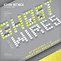 Ghost in the Wires: My Adventures as the World's Most Wanted Hacker Audiobook by Kevin Mitnick, William L. Simon Narrated by Ray Porter