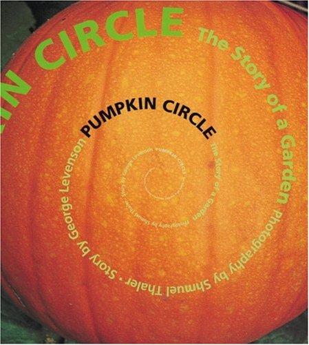 Pumpkin Circle: The Story of a Garden -