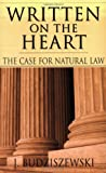 Written on the Heart: A Biblical Challenge to the Traditional Understanding of God