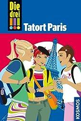 Die drei !!!, 5, Tatort Paris (drei Ausrufezeichen) (German Edition)
