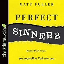 Perfect Sinners Audiobook by Matt Fuller Narrated by Derek Perkins
