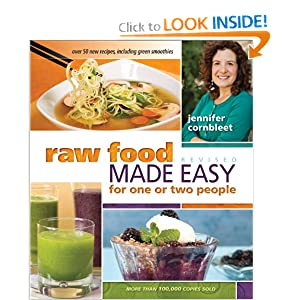 Raw Food Made Easy for 1 or 2 People, Revised Edition Jennifer Cornbleet