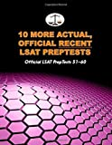 10 More Actual, Official Recent LSAT PrepTests: Official LSAT PrepTests 51-60 (Cambridge LSAT) by Morley Tatro (2010-09-21)
