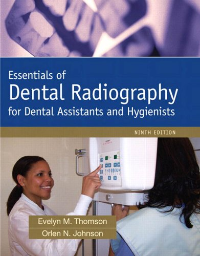 Download Essentials of Dental Radiography for Dental Assistants and Hygienists (9th Edition) Pdf