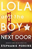 """Lola and the Boy Next Door"" av Stephanie Perkins"