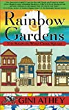 img - for Rainbow Gardens (The Shops on Wolf Creek Square) (Volume 3) book / textbook / text book