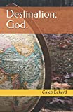 img - for Destination: God. book / textbook / text book