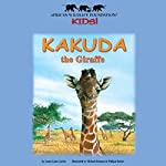 Kakuda the Giraffe | Laura Gates Galvin