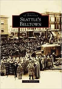 seattles belltown images of america washington clark