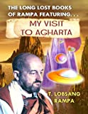 My Visit to Agharta: The Long Lost Books Of Rampa by Rampa, T Lobsang (January 10, 2003) Paperback