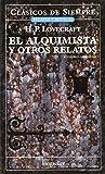 El Alquimista Y Otros Relatos (Spanish Edition)